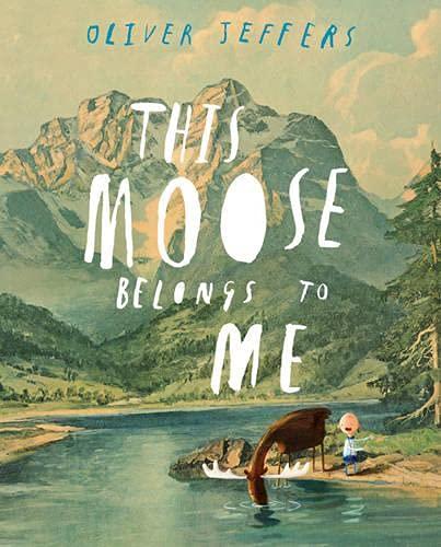 9780007486922: This Moose Belongs to Me