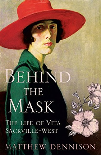 9780007486960: Behind the Mask: The Life of Vita Sackville-West