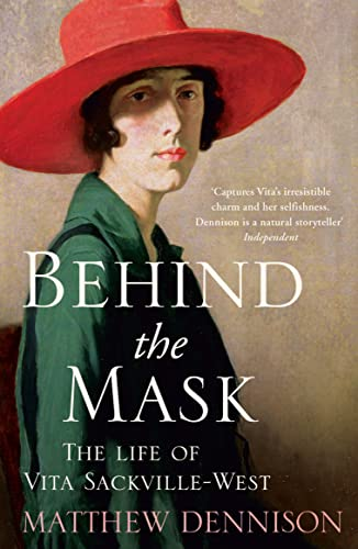 9780007486984: Behind the Mask: The Life of Vita Sackville-West