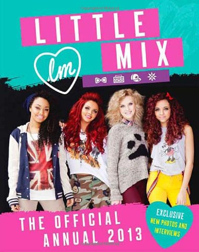 9780007487561: Little Mix: the Official Annual 2013