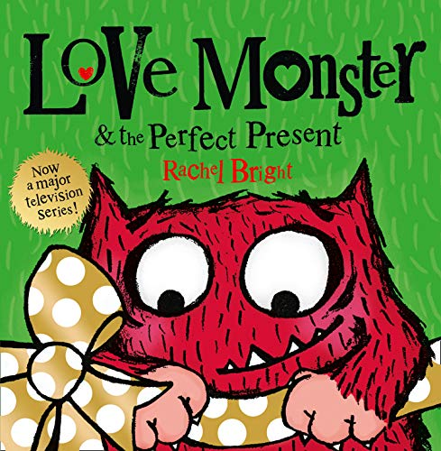 9780007487912: Love Monster and the Perfect Present