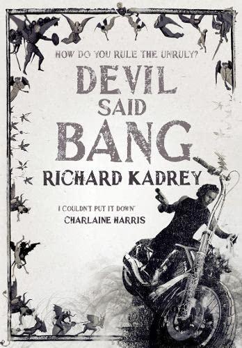 9780007488094: Devil Said Bang