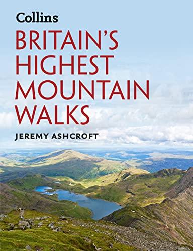 9780007488216: Britain�s Highest Mountain Walks