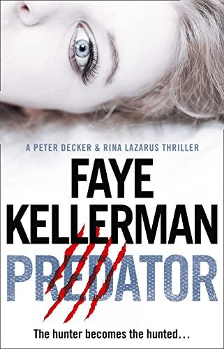 Predator (Peter Decker and Rina Lazarus Crime Thrillers): Kellerman, Faye
