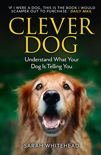 9780007488544: Clever Dog: Understand What Your Dog is Telling You