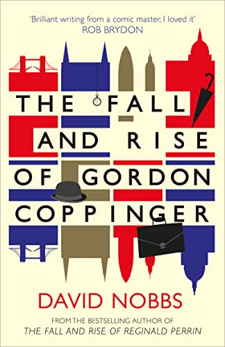 The Fall and Rise of Gordon Coppinger: Nobbs, David