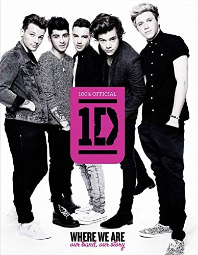 9780007489008: One Direction: Where We Are (100% Official): Our Band, Our Story