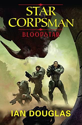 9780007489022: Bloodstar (Star Corpsman)