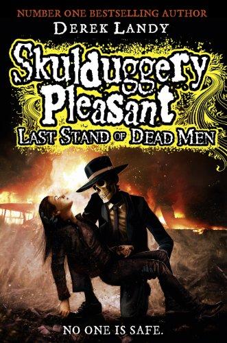 9780007489206: Last Stand of Dead Men (Skulduggery Pleasant, Book 8)