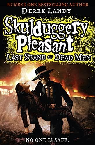 9780007489213: Last Stand of Dead Men (Skulduggery Pleasant, Book 8)