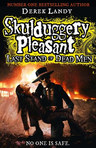 9780007489213: Last Stand of Dead Men (Skulduggery Pleasant, Book 8)