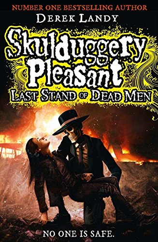 9780007489220: Last Stand of Dead Men (Skulduggery Pleasant, Book 8)
