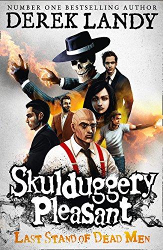 9780007489237: Last Stand of Dead Men (Skulduggery Pleasant)