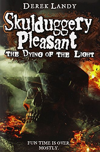 9780007489251: The Dying of the Light (Skulduggery Pleasant)