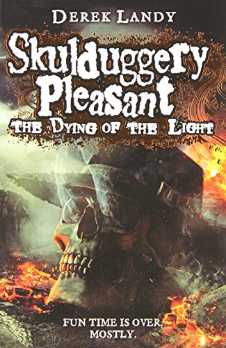 9780007489268: The Dying of the Light (Skulduggery Pleasant, Book 9)