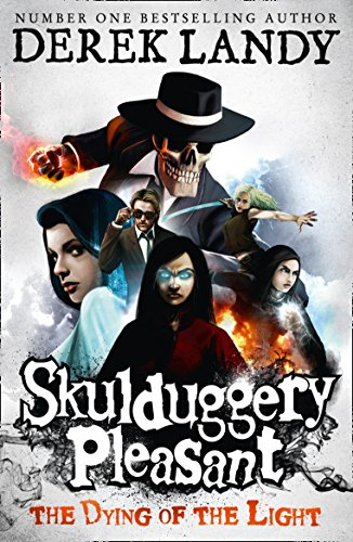 9780007489282: The Dying of the Light (Skulduggery Pleasant, Book 9)