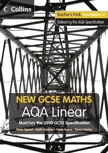 9780007489350: New GCSE Maths - AQA Linear Foundation 2 Teacher Pack