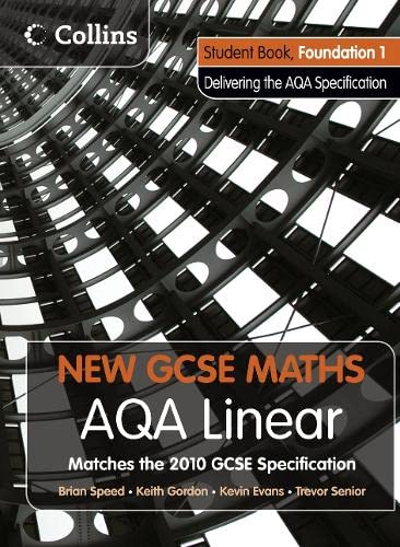 9780007489381: New GCSE Maths - AQA Linear Foundation 1 Student Book