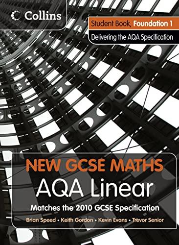 9780007489381: AQA Linear Foundation 1 Student Book (New GCSE Maths)