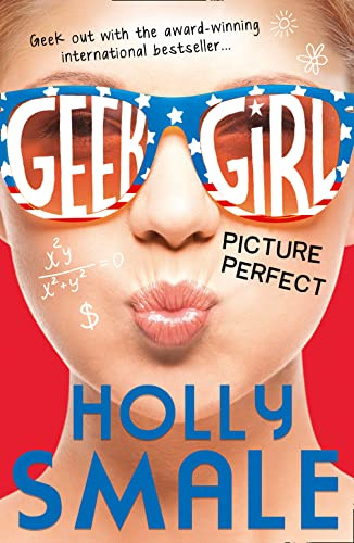 9780007489480: Picture Perfect (Geek Girl, Book 3)