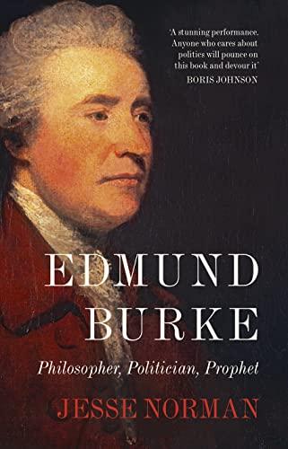 9780007489626: Edmund Burke: Philosopher, Politician, Prophet