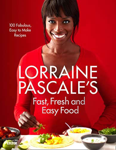 9780007489664: Lorraine Pascale's Fast, Fresh and Easy Food