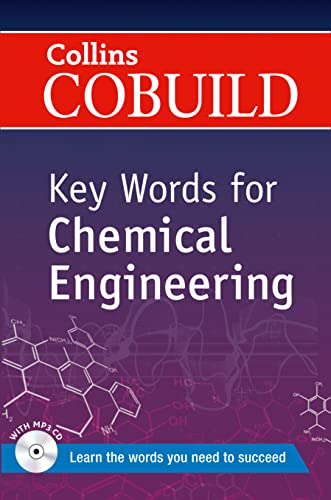 9780007489770: Collins Cobuild Key Words for Chemical Engineering (Collins Cobuild Book & CD)