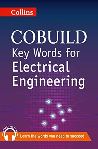 9780007489794: Collins Cobuild Key Words for Electrical Engineering (Collins Cobuild Book & CD)