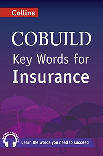 9780007489831: Key Words for Insurance: B1+ (Collins COBUILD Key Words)