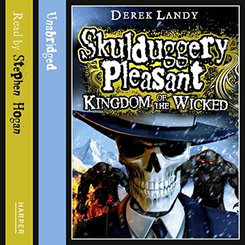 9780007490097: Kingdom of the Wicked (Skulduggery Pleasant)