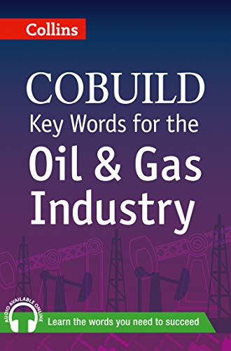 9780007490295: Collins Cobuild Key Words for the Oil and Gas Industry
