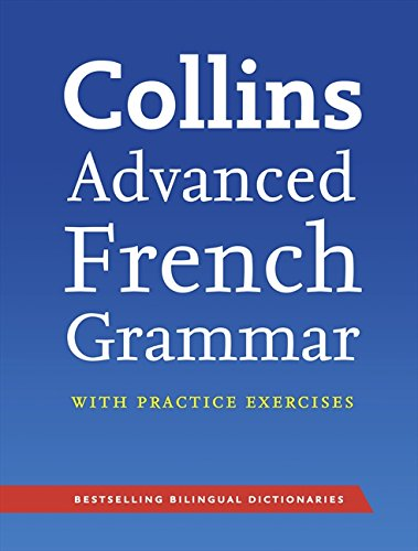 9780007490332: Collins Advanced French Grammar & Practice (English and French Edition)