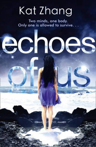 9780007490387: Echoes of Us (The Hybrid Chronicles, Book 3)