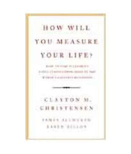 9780007490547: How Will You Measure Your Life?