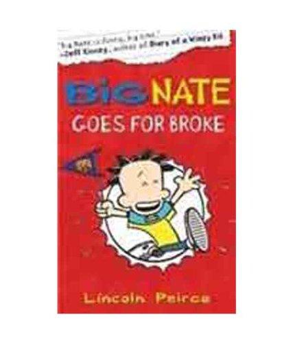 9780007490752: Big Nate Goes for Broke