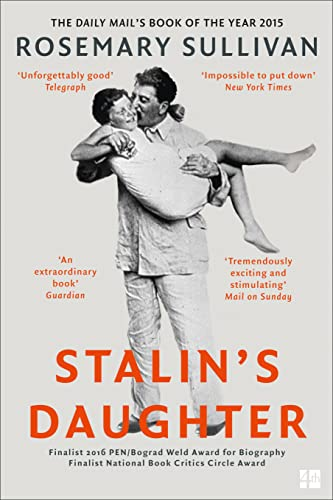 9780007491131: Stalin's Daughter: The Extraordinary and Tumultuous Life of Svetlana Alliluyeva