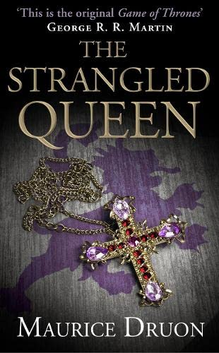 9780007491278: The Strangled Queen (The Accursed Kings)