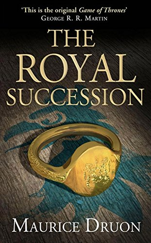 9780007491315: The Royal Succession (The Accursed Kings, Book 4)