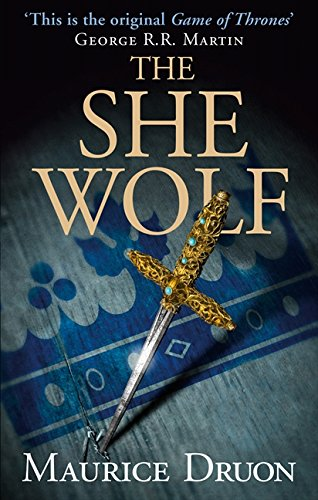 9780007491339: The She-Wolf (The Accursed Kings, Book 5)