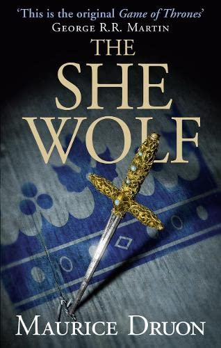 9780007491339: The She-Wolf (The Accursed Kings)