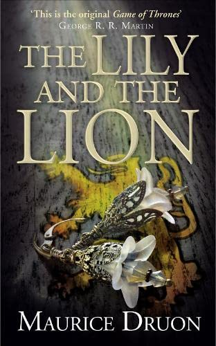 9780007491353: The Lily and the Lion (The Accursed Kings)