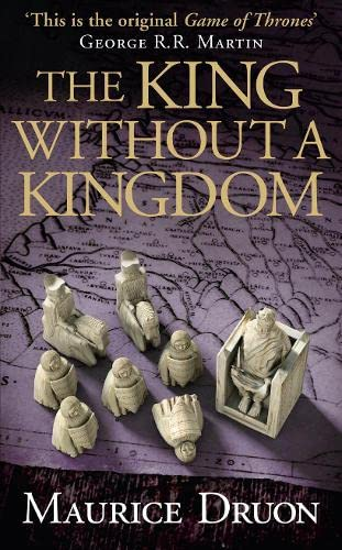 9780007491377: The King Without a Kingdom (The Accursed Kings, Book 7)