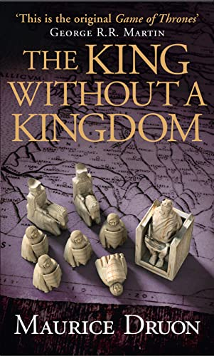 9780007491384: The King Without a Kingdom (The Accursed Kings, Book 7)