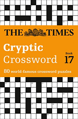 9780007491674: Times Cryptic Crossword Book 17: 80 of the world?s most famous crossword puzzles