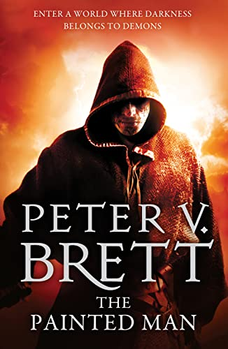 9780007492541: The Painted Man (The Demon Cycle, Book 1)