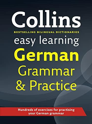 9780007492589: Collins Easy Learning - Collins Easy Learning German Grammar and Practice