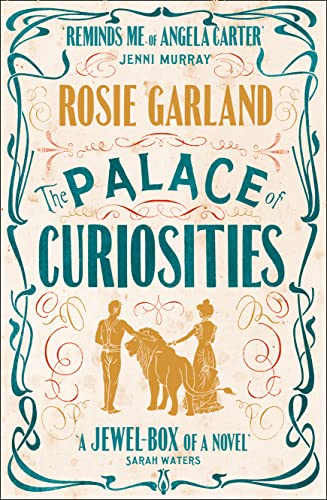 The Palace of Curiosities: Rosie Garland