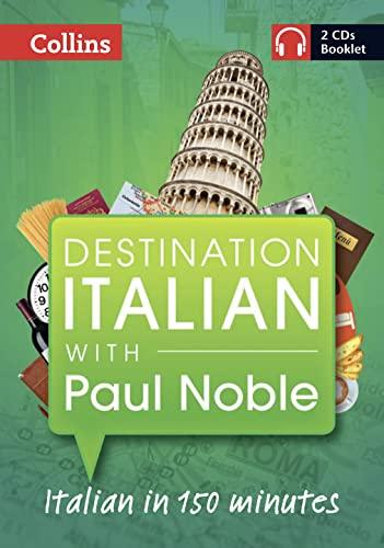 9780007492886: Destination Italian with Paul Noble