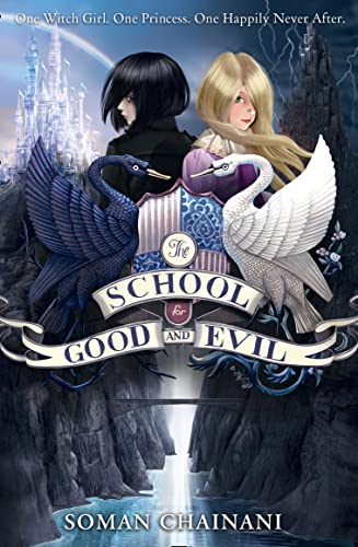 9780007492930: The School for Good and Evil (The School for Good and Evil, Book 1)
