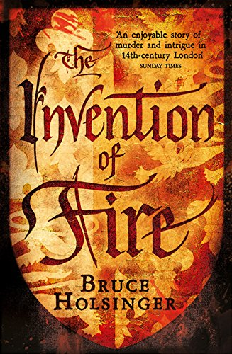 9780007493333: The Invention of Fire (John Gower 2)